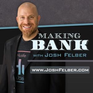 Making Bank by Josh Felber