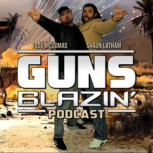 Guns Blazin' by Helium Podcast Network