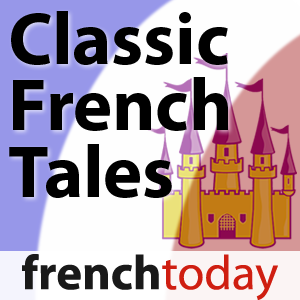 Classic French Tales (French Today) by Camille Chevalier-Karfis