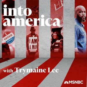 Into America by MSNBC