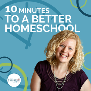10 Minutes to a Better Homeschool by Pam Barnhill