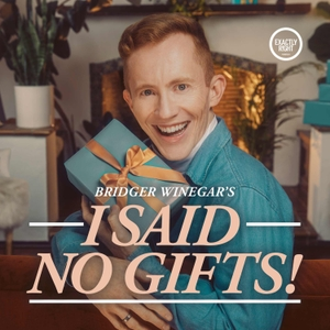I Said No Gifts! by Exactly Right