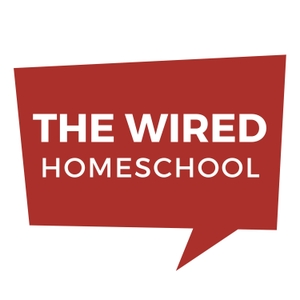 The Wired Homeschool by John Wilkerson