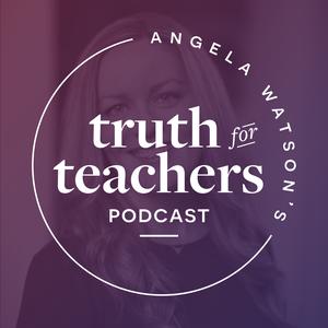 Angela Watson's Truth for Teachers by Angela Watson