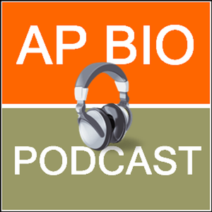 AP Biology Podcast by Peevyhouse