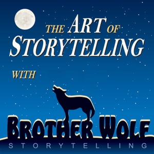 The Art of Storytelling with Brother Wolf by Eric James Wolf