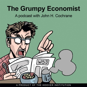 The Grumpy Economist by Hoover Institution
