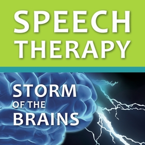 Speech Therapy: Storm of the Brains by Carrie Clark, CCC-SLP, Speech-Language Pathologist
