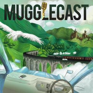 MuggleCast: the Harry Potter podcast by Harry Potter