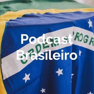 Podcast Brasileiro by Podcast Brasileiro