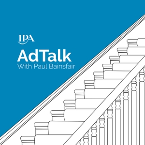 IPA AdTalk Podcast by Institute of Practitioners in Advertising (IPA)