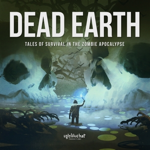 Dead Earth: Tales of Survival in the Zombie Apocalypse by Blake Cole