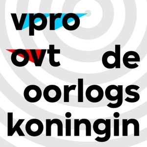 De Oorlogskoningin by VPRO