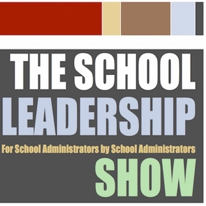 The School Leadership Show by Dr. Mike Doughty