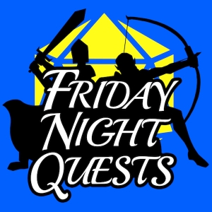 Friday Night Quests: A D&D Podcast by Partial Arc