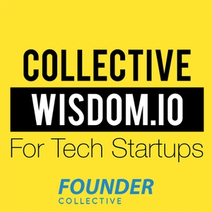 Collective Wisdom For Tech Startups by Founder Collective