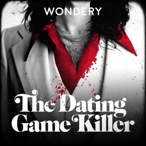 The Dating Game Killer by Wondery