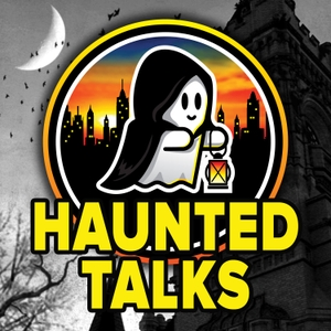 Haunted Talks - The Official Podcast of The Haunted Walk by Haunted Walks Inc.