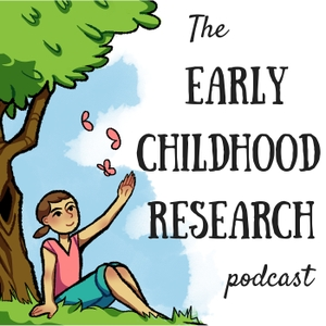 The Early Childhood Research Podcast by The Early Childhood Research Podcast