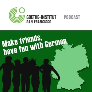 Goethe-Institut USA | K-12 | Make friends, have fun with German-Podcast by Goethe-Institut