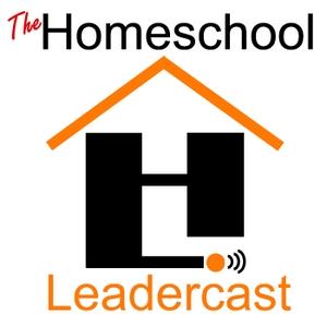 The Homeschool Leadercast by Jeremy Jesenovec