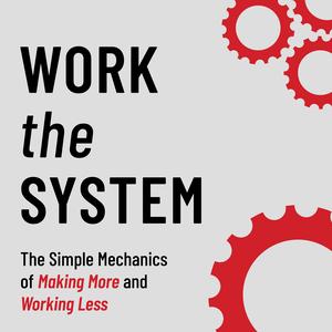 Work The System by Sam Carpenter & Josh Fonger
