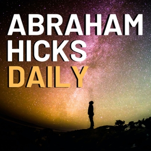 Abraham Hicks NEW by Abraham Hicks