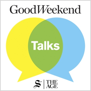 Good Weekend Talks by The Age and Sydney Morning Herald