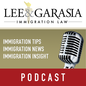 US Citizenship and Family Immigration Podcast by Paris Lee: Immigration Attorney