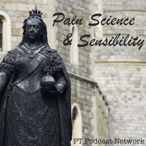 Pain Science and Sensibility by Sandy Hilton & Cory Blickenstaff