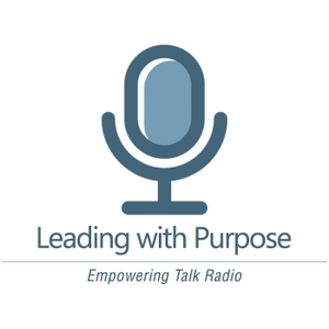 Leading With Purpose by Nathan R Mitchell: Increase your self-awareness, lead to your full potential, & achieve more in less time with the Leading with Purpose - Empowering Talk Radio Podcast | Inspired by Tony Robbins, Simon Sinek, Daniel Pink, Seth Godin, Brendon Burchard, Bob