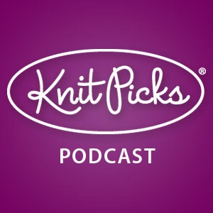 Knit Picks' Podcast by Knit Picks