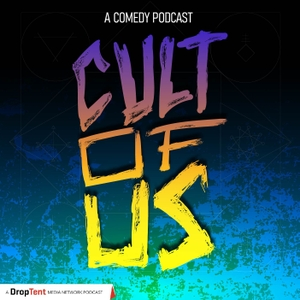 Cult Of Us by DropTent Media Network