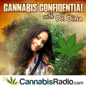 Cannabis Confidential with Dr Dina by Cannabis Radio