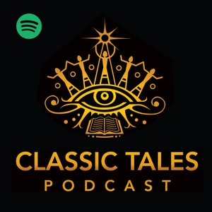 The Classic Tales Podcast by B.J. Harrison