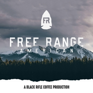 Free Range American Podcast by Signal Mountain Media