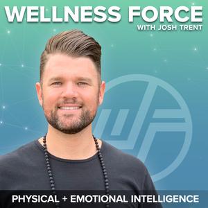 Wellness Force by Josh Trent
