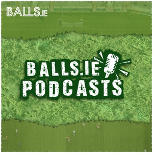 Balls.ie Podcasts by Balls.ie
