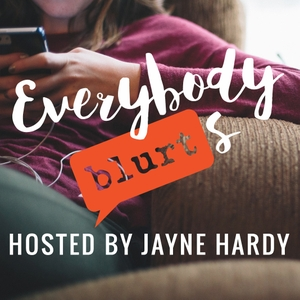 Everybody Blurts by The Blurt Foundation