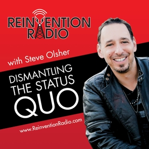 Reinvention Radio by Steve Olsher