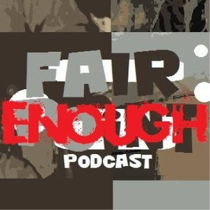Fair Enough Podcast by Secret Room Multimedia