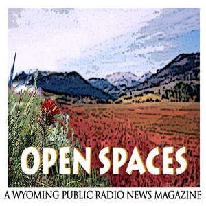 Open Spaces by Wyoming Public Media
