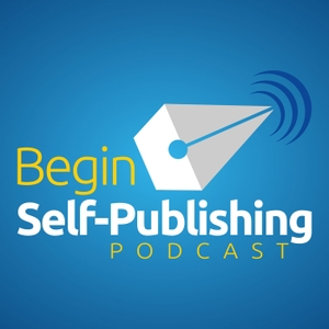 Begin Self-Publishing Podcast by Tim Lewis