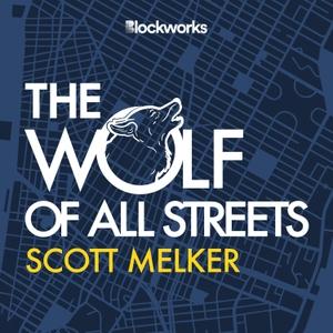 The Wolf Of All Streets by Scott Melker | Blockworks