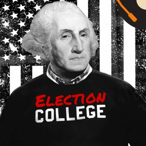 Election College | Presidential Election History by The Recorded History Podcast Network
