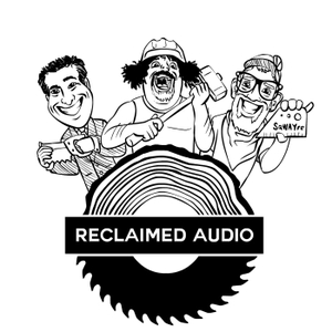 Reclaimed Audio Podcast by Phil Pinsky, Tim Sway, Bill Lutes