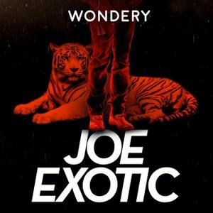 Joe Exotic: Tiger King by Wondery