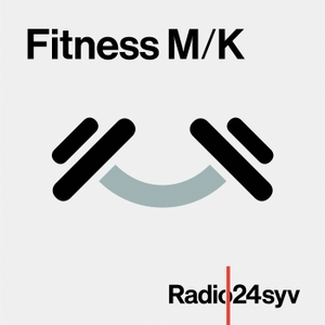 Fitness M/K by Radio24syv