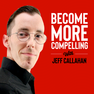 Become More Compelling Radio by Jeff Callahan
