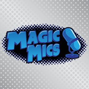 Magic Mics Podcast by Evan Erwin